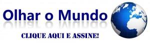 Olhar_o_Mundo_Assine